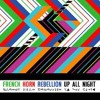 French Horn Rebellion - Up All Night (Mighty Five Remixx)