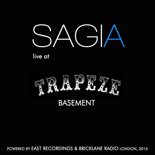 Sagia live @ Trapeze Basement, London