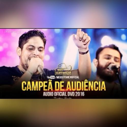 Baixar Jorge e Mateus - Campeão De Audiência (DVD COMO SEMPRE FEITO NUNCA 2016)(Gabriel Lira )