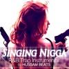 Singing Nigga - Epic Emotional Trap R&B instrumental 2017 | Hussam Beats