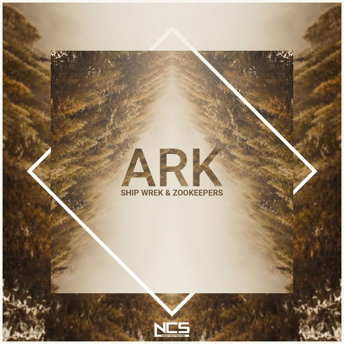 Ship Wrek & Zookeepers - Ark (Original Mix)