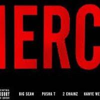 Mercy - Ft. - Big - Sean - Pusha - T-2 - Chainz