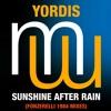 Yordis Sunshine After Rain (Fonzerelli 1984 Mix) (Full radio edit) Also on Spotify Beatport Apple
