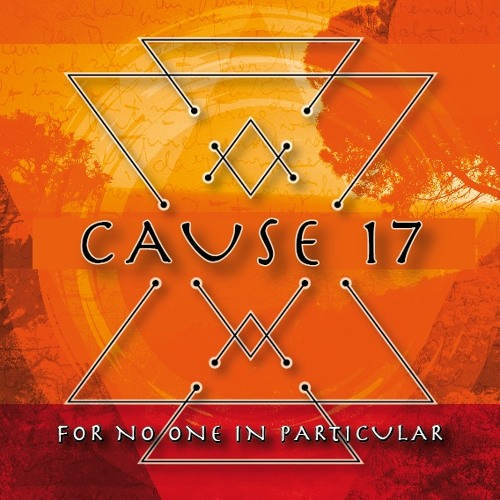 Cause 17 - For no one in particular - 2016