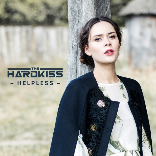 The hardkiss helpless (teaser) youtube.