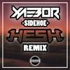 XaeboR - Sidehoe (HE$H Remix) (Free Download)
