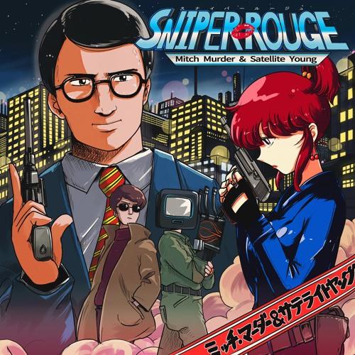 Mitch Murder Feat. Emi (Satellite Young) - Sniper Rouge