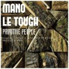 "Mano Le Thought ""Primitive People""(Daniel Trim & André Vicenzzo Private Remix)"