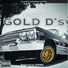 Janky J   Gold D's (produced By KiD3RD)