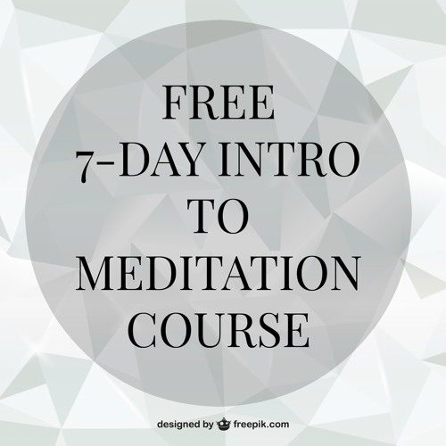 7-day Intro to Meditation Course