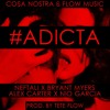 Download #Adicta - Neftali X Bryant Myers X Nio Garcia X Alex Carter Mp3