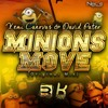 Xemi Canovas & David Pateo - Minions Move (Original Mix)