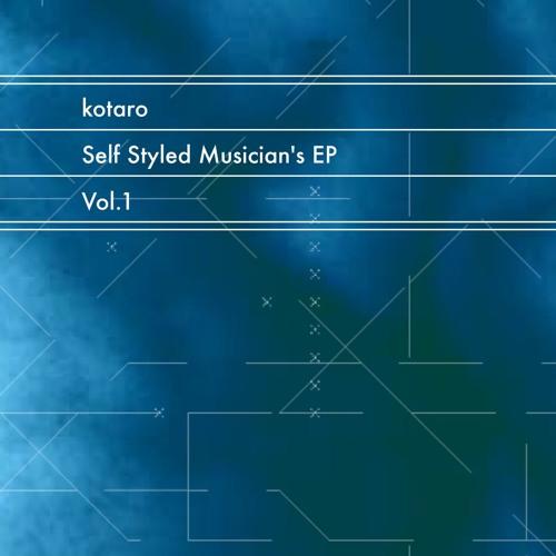 Self Styled Musician's EP Vol.1 Crossfade Demo