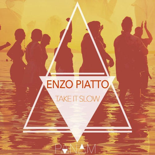 Enzo Piatto - Take It Slow (Preview)