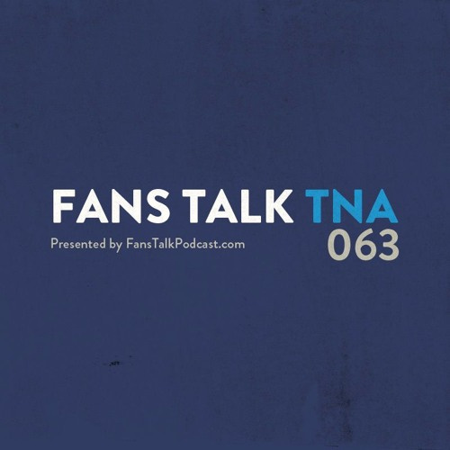 FTT063 - This Week in TNA