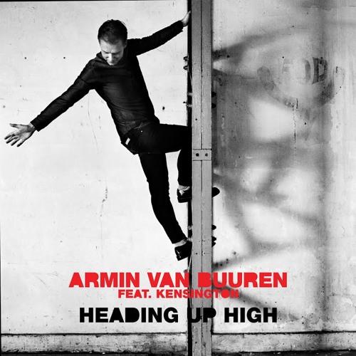Armin van Buuren feat. Kensington - Heading Up High (Years Remix) [OUT NOW]