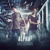 Alpha² - Life Lessons