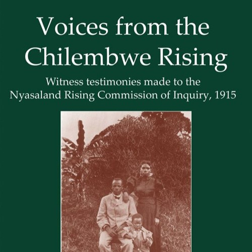John McCracken discusses the Chilembwe Rising (1915)