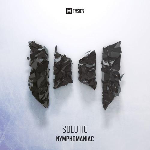 Solutio - Nymphomaniac