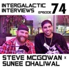 Episode 74 - Steve McGowan X Sunee Dhaliwal