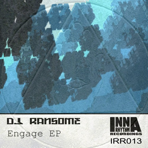 DJ Ransome - Engage