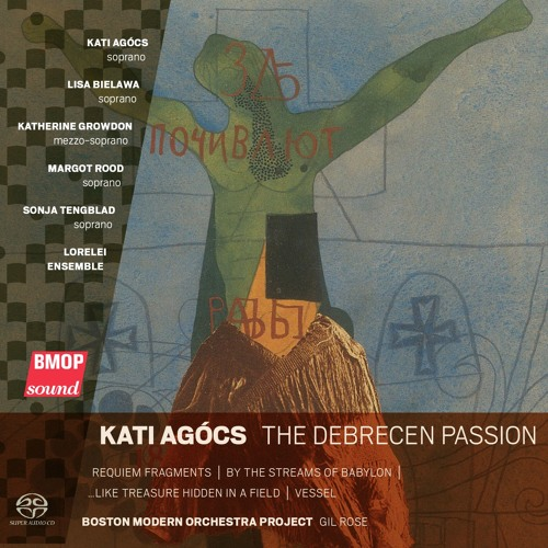 The Debrecen Passion (12 Women's Voices & Chamber Orchestra)
