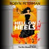 Hell On Heels by Robyn Peterman, Narrated by Amanda Ronconi