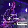 Tribute to Bappa Mazumdar (Brishty Pore) By Moruvumi