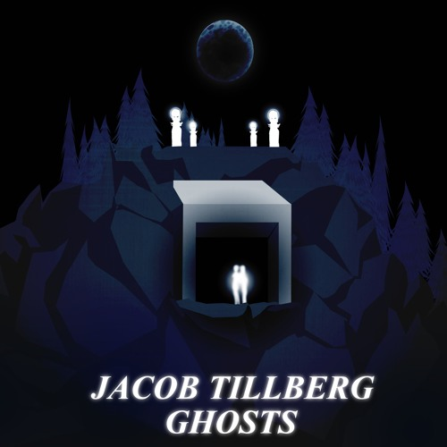 Jacob Tillberg - Ghosts (Original Mix)