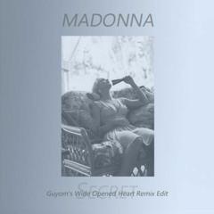 Madonna - Secret (Guyom's Wide Opened Heart Remix Edit)