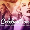 Madonna - Celebration (Guyom's Celebrating La Blonde Du Suds Birthday Mashup)