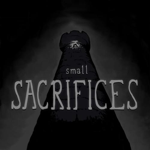 Small Sacrifices (Sound Design Sampler)