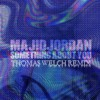 Majid Jordan - Something About You (When in Rome Remix)