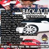 BACK AT IT * HOSTED BY LIL BANKHEAD & MIXED BY DJ B - DAWG