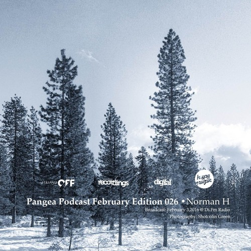 Pangea Podcast 026 - February 2016 - Guest: Norman H