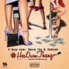 P.Dice Ft David Tru & Cancun - Own Thang (Prod By Sumyunghai)