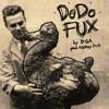 DoDo Fux (prod. by ezekey(▰˘◡˘▰))