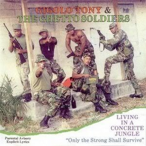 Gigolo Tony & The Ghetto Soldiers - Berger King