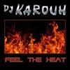 FEEL THE HEAT (prod.KAROUH)