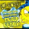 Spongebob Squarepants (Hip-Hop-Rap Trap Remix) Dj-cube