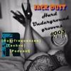 Hard Underground Grooves Vol. 003 [Ruhrfrequenzen Podcast]
