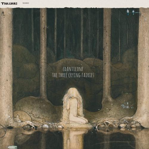 TROLLDANS005: Edanticonf - First Fairy (Vril Remix)