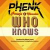Protoje Ft Chronixx - Who Know's (Phenk Remix) Free Download 3