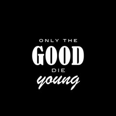 Chris Martin - The Good Die Young