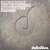 John Acquaviva, Olivier Giacomotto, Thomas Gandey - Machine (Original Mix)