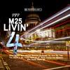 M25 Livin' 4