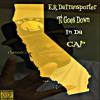 E.R DaTransporter-It Goes Down in Da CA! (Yo Gotti DM Remake)