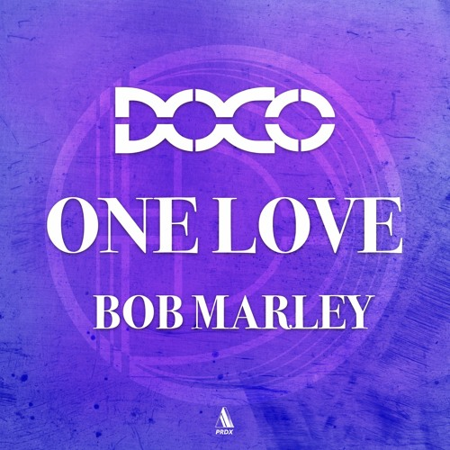 Bob Marley - One Love (The DOCO Paradox)