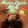 Despecho Musica Liquida Mix 6