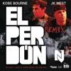 El Perdon (Kobe Bourne & JK West Remix)[Spanish Version]